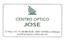 Centro Óptico JOSE Centro Óptico JOSE – 15% en gafas de sol deportivas a Socios ByCivic